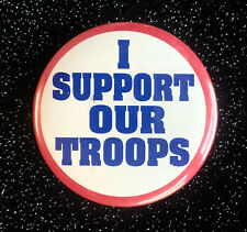 """1990-91 Desert Storm 'I Support Our Troops' Patriotic Pinback R/W/B 2-1/4"""""""
