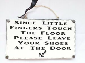 Remove Your Shoes Wipe Feet Sign Wall Plaque Home Decor Family New Home Gift