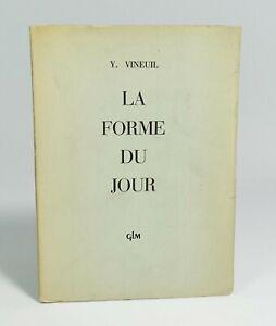 """Yvonne VINEUIL """"La forme du jour"""" GLM, 1953. EO. Envoi signé."""