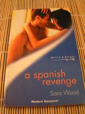 Mills and Boon Books - A SPANISH REVENGE - sara wood
