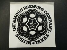 INFAMOUS BREWING Austin Texas sweep the leg wb STICKER decal craft beer brewery