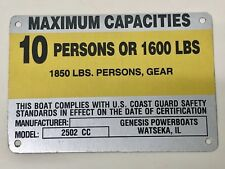 United Marine Corp Boat Capacity Plate~Tag 10 Person or 1600 Lbs~Genesis 2502 CC