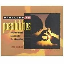 Problems as Possibilities: Problem-Based Learning for K-16 Education...  (ExLib)