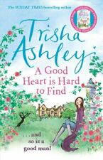 A Good Heart is Hard to Find by Trisha Ashley 9781784160876 | Brand New