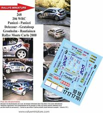 DECALS 1/43 REF 268 PEUGEOT 206 WRC GRONHOLM RALLYE MONTE CARLO 2000 RALLY