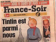 Revue sur Tintin. FRANCE-SOIR du 17 décembre 1998. Tintin est parmi nous