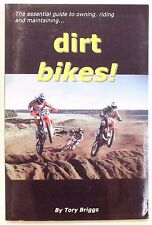 """The ESSENTIAL GUIDE for """"DIRT BIKES!"""" '2008 Tory Briggs 240 pages GOOD"""