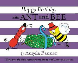 Happy Birthday with Ant and Bee Banner, Angela Very Good Book