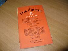 LA TABLE RONDE N.68 AOUT 1953 JEAN COCTEAU GUIDO PIOVENE P.GILSON G.GERMAIN