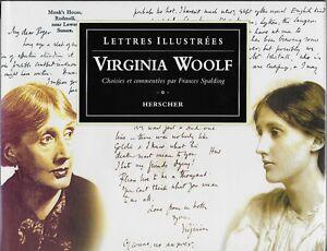 LITTERATURE ANGLAISE / VIRGINIA WOOLF : LETTRES ILLUSTREES  - ED. HERSCHER 1992