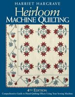 Heirloom Machine Quilting 4th Edition-Print-On-... by Hargrave, Harriet Hardback