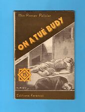 ►FERENCZI - MON ROMAN POLICIER N°283 - ON A TUE BUDY - CECIL SEVRES - 1953