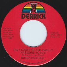 BUBBA BARTOSH The Flower Of The Family's Gone To Pot ((**NEW 45**)) 1978