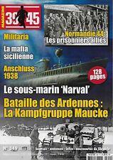 39-45 MAGAZINE N° 349 / LE SOUS-MARIN NARVAL - BATAILLE DES ARDENNES