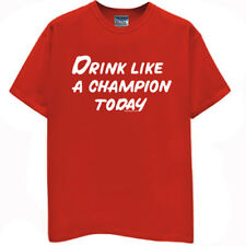 DRINK LIKE A CHAMPION TODAY t-shirt funny college beer party red new 3XL