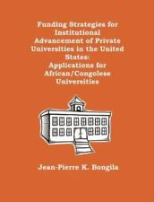 Funding Strategies for Institutional Advancement of Private Universities in...