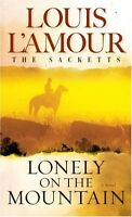Lonely on the Mountain: A Novel (Sacketts) by Louis LAmour
