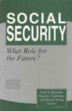 Social Security: What Role for the Future? (Paperback or Softback)