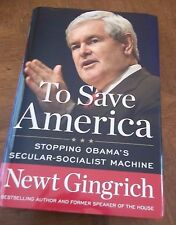 Newt Gingrich To Save America autograph signed 1st edition book