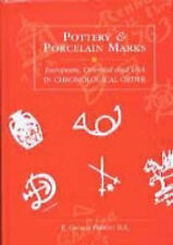 POTTERY AND PORCELAIN MARKS: EUROPEAN, ORIENTAL AND U.S.A. IN CHRONOLOGICAL ORDE