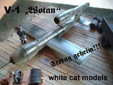 V-1  Wotan  Alte Form - letzter Bausatz        1/72 WCM Resinbausatz / resin kit