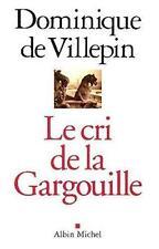 Cri de La Gargouille (Le) (Politique) (French Edition)