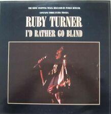 "RUBY TURNER - I'D RATHER GO BLIND   - 12"" MAXI SINGLE 45 RPM"