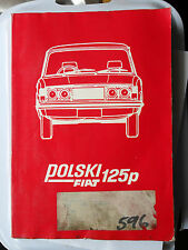 FSO POLSKI FIAT 125 125P WORKSHOP MANUAL SALOON ESTATE WAGON COMBI FACTORY UK