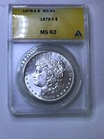 1878-S MORGAN SILVER DOLLAR ANACS MS63 UNCIRCULATED RARE DATE 1st YEAR *LOOK*