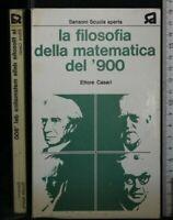 LA FILOSOFIA DELLA MATEMATICA DEL '900. Ettore Casari. Sansoni.