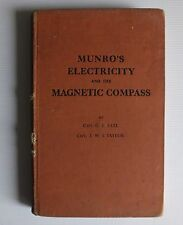 Munro's Electricity & The Magnetic Compass By Capt G E Earl & Capt J W S Taylor