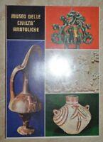 TEMIZER -  MUSEO DELLE CIVILTA' ANATOLICHE - ARCHEOLOGIA -  (A3)