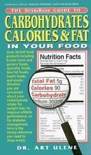 The NutriBase Guide to Carbohydrates, Calories, and Fat in Your Food Ulene, Art