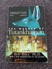 THE MURDER OF TUTANKHAMEN, Bob Brier, with photos, Softcover, 264 pages, good