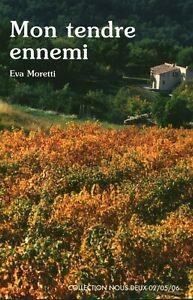 Livre Poche mon tendre ennemi Eva Moretti éditions Nous deux 2006 book