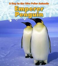 Emperor Penguin (A Day in the Life: Pola