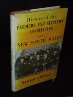 HIstory Of The Farmers and Settlers' Association of New South Wales Bayley, Will