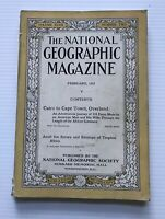 National Geographic Magazine - February 1925 - Cairo To Cape Town, Overland