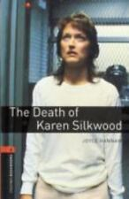 Oxford Bookworms Library: The Death of Karen Silkwood: Level 2: 700-Word Vocabul