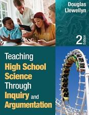 Teaching High School Science Through Inquiry and Argumentation by Douglas J. Lle