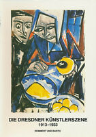 Remmert - Barth (Hrsg.): Die Dresdner Künstlerszene 1913-33 (1987). Teil 2.