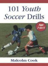 101 Youth Soccer Drills: Age 7 to 11 v. 1,Malcolm Cook