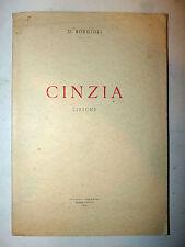 POESIA -  Borgioli: CINZIA liriche 1951 Foschini Massalombarda dedica autore