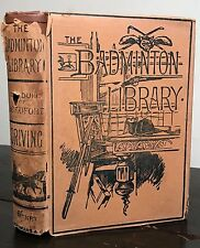 DRIVING ~ BADMINTON LIBRARY OF SPORTS AND PASTIMES, Henry Somerset 1901 HC/DJ