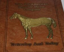1988 Quarter Horse Congress Yesterday and Today Ohio Equine All American book