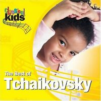 P.I. Tchaikovsky - Best of Classical Kids: Peter Ilyich Tchaikovsky [New CD]