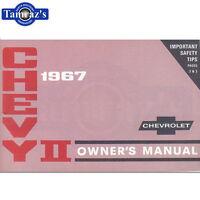 1967 Chevy II Nova Owners Manual New