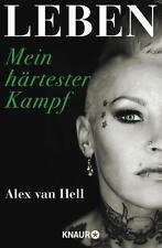 Leben - Mein härtester Kampf von Alex van Hell (2016, Taschenbuch) UNGELESEN