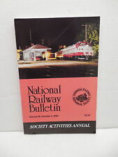 National Railway Historical Society Bulletin Society Activities Annual 2000