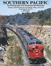 Southern Pacific Photography Vol 1: Roseville and Sacramento Valley 1971-75